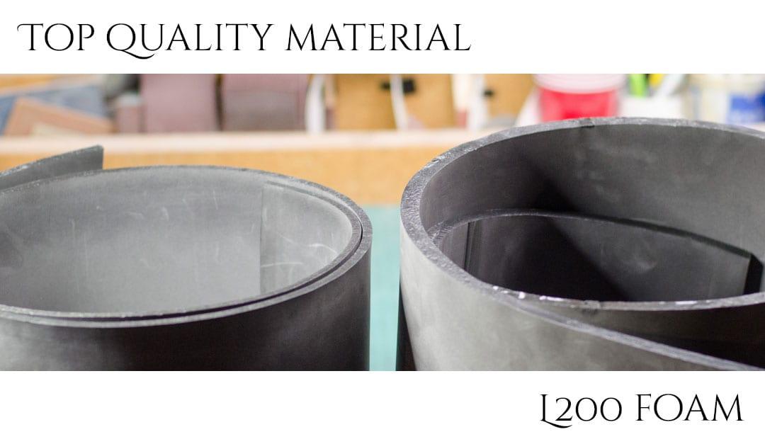 L200 Foam: Top Quality Material